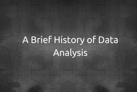 A-Brief-History-of-Data-Analysis